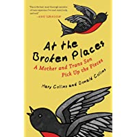 At the Broken Places: A Mother and Trans Son Pick Up the Pieces