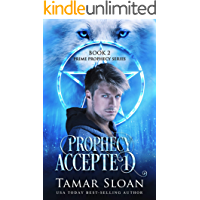 Prophecy Accepted: Prime Prophecy Book 2