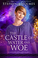 The Castle of Water and Woe (Briarwood Witches Book 3) Kindle Edition
