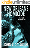 NEW ORLEANS HOMICIDE(Clean Mystery Suspense) (The City Murders Book 7)