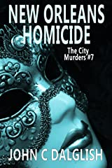 NEW ORLEANS HOMICIDE(Clean Mystery Suspense) (The City Murders Book 7) Kindle Edition
