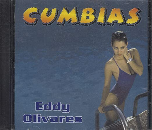 Eddy Olivares - Cumbias - Amazon.com Music