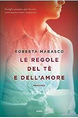 Le regole del tè e dell'amore (Italian Edition) Kindle Edition