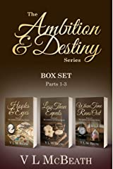 The Ambition & Destiny Series: Box Set Parts 1-3 (The Ambition & Destiny Series Box Set Book 1) Kindle Edition