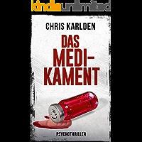 Das Medikament: Psychothriller