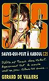 SAS 199 Sauve-qui-peut à Kaboul T2