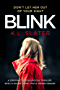 Blink: A psychological thriller with a killer twist you'll never forget (English Edition)