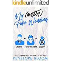 My (Mostly) Fake Wedding: A Fake Marriage Romantic Comedy (My (Mostly) Funny Romance Book 2) book cover
