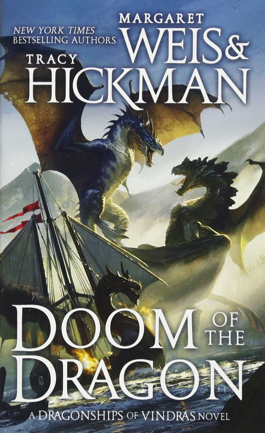 Doom of the Dragon: A Dragonships of Vindras Novel: Margaret Weis, Tracy  Hickman: 9780765359278: Amazon.com: Books
