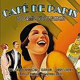 Cafe De Paris- 50 Grands Succes Francais (Amazon Edition)
