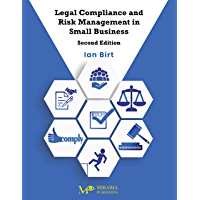 Legal Compliance and Risk Management in Small Business (2nd Edition)