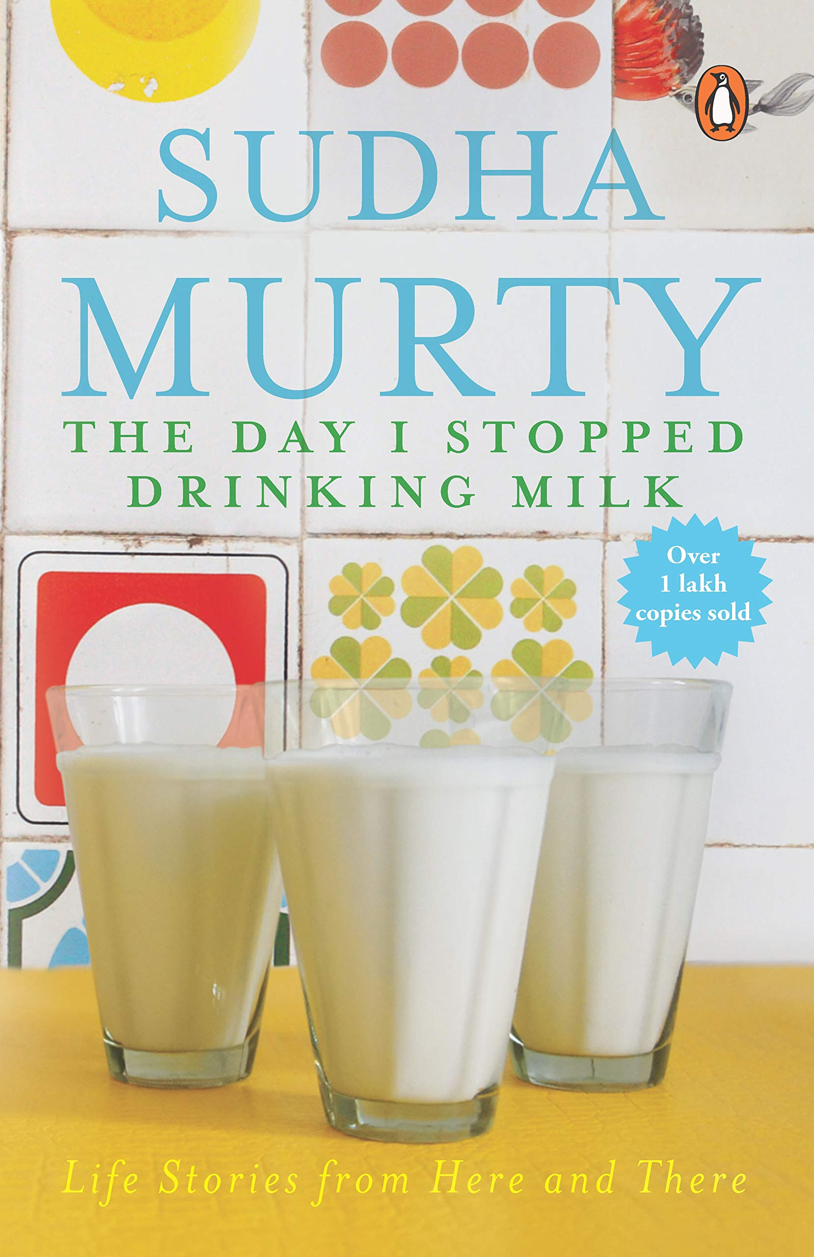 Buy The Day I Stopped Drinking Milk: Life Stories from Here and There Book  Online at Low Prices in India | The Day I Stopped Drinking Milk: Life  Stories from Here and