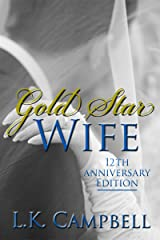 Gold Star Wife (Loving A Soldier Book 2) Kindle Edition