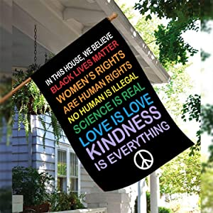 """In This House, We Believe Double sided 12""""x18"""" & 30""""x40""""Garden Flag, Black Lives Matter - Love is Love - Lgbtq - Kindness - Equality - Home Decor (30x40)"""