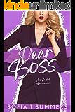 Dear Boss: A Single Dad Office Romance (Forbidden First Times Book 3)