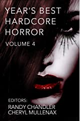 Year's Best Hardcore Horror Volume 4 Kindle Edition