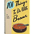 101 Things To Do With Beans