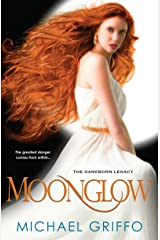 Moonglow (The Darkborn Legacy) Paperback