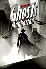 Ghosts of Manhattan Kindle Edition