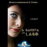 A garota do lago - livro 2