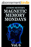 Magnetic Memory Mondays Newsletter - Volume 6 (Magnetic Memory Series) (English Edition)
