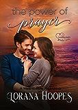 The Power of Prayer: A Clean Second Chance Romance (Heartbeats Book 2)
