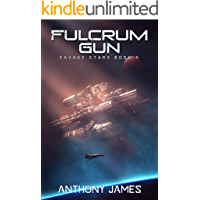 Fulcrum Gun (Savage Stars Book 4)