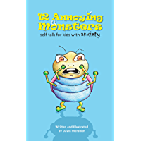 12 Annoying Monsters: Self-talk for kids with anxiety
