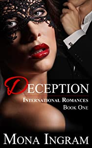 Deception (International Romance Series Book 1)