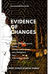 Evidence of Changes Volume 3 Kindle Edition