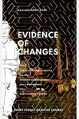 Evidence of Changes Volume 3 (Eudaimonia) Kindle Edition