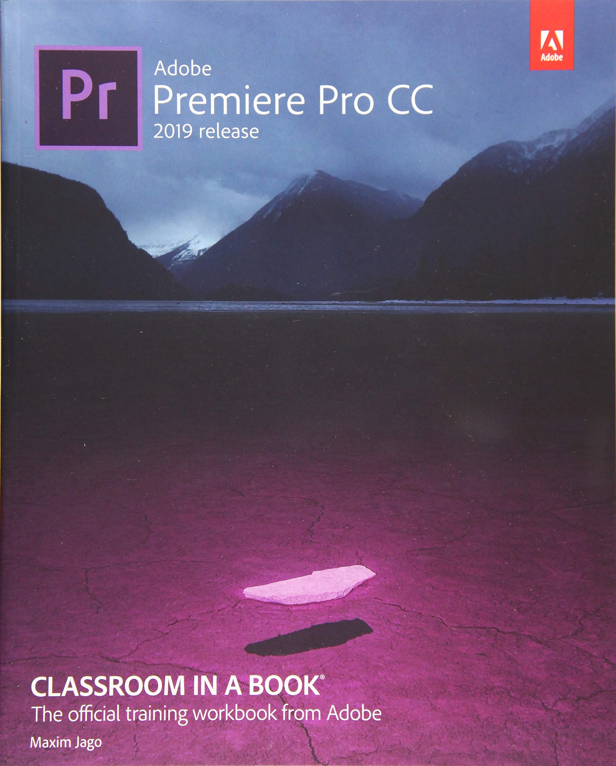 Adobe Premiere Pro CC Classroom in a Book (2019 Release): Jago ...
