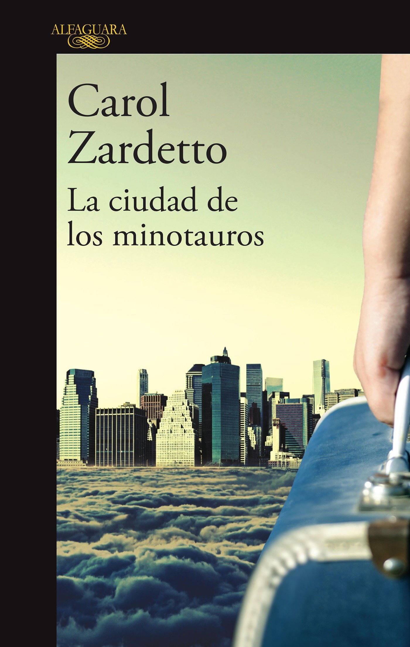 La ciudad de los minotauros / The City of Minotaurs (Spanish Edition) (Spanish) Paperback – July 26, 2016