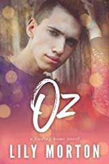 Oz (Finding Home Book 1) Kindle Edition