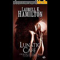 Lunatic Café: Anita Blake, T4