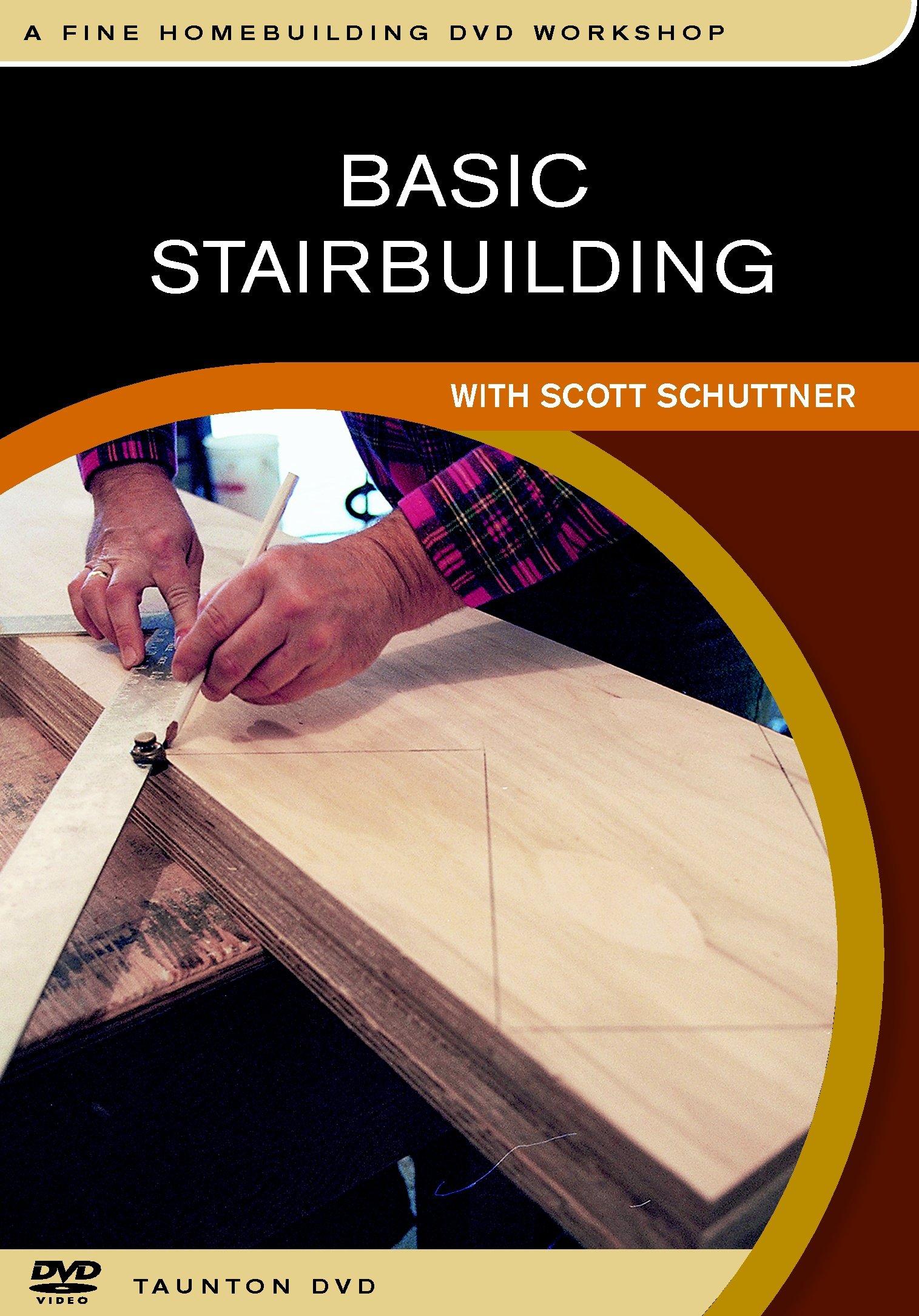 Basic Stairbuilding: with Scott Schuttner