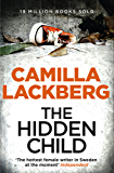 The Hidden Child (Patrik Hedstrom and Erica Falck, Book 5) (Patrick Hedstrom and Erica Falck)