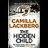 The Hidden Child (Patrik Hedstrom and Erica Falck, Book 5) (Patrick Hedstrom and Erica Falck)