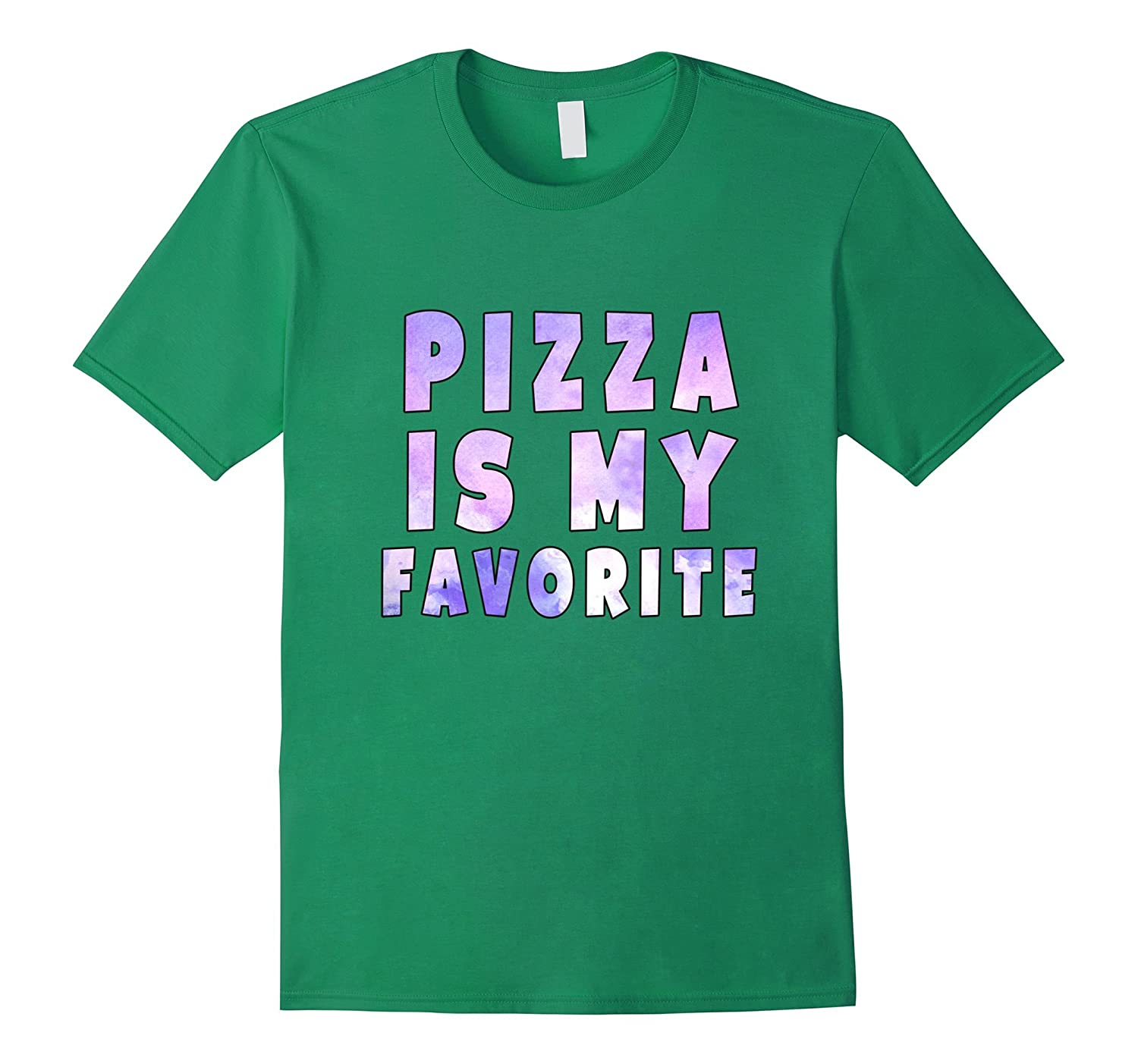 Pizza is my favorite shirt-Vaci
