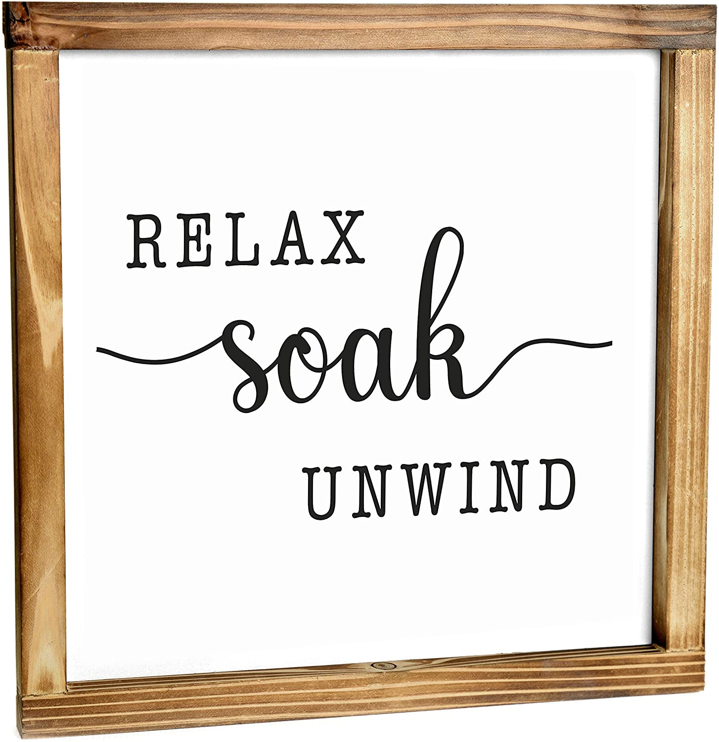 Relax Soak Unwind Sign - Modern Farmhouse Decor For The Home Sign - Wall Decorations For Living Room, Farmhouse Wall Decor, Rustic Home Decor, Cute Room Decor With Solid Wood Frame - 12x12 Inch
