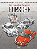 Les Grandes victoires Porsche - Tome 01 : 1952-1968