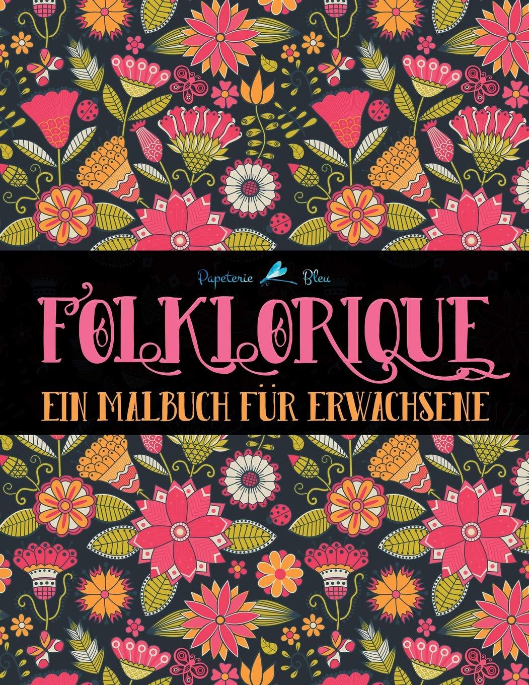 folklorique ein malbuch fr erwachsene german edition