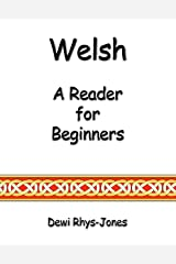 Welsh: A Reader for Beginners (Welsh Edition) Kindle Edition