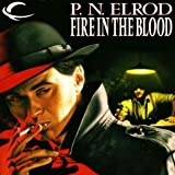 Fire in the Blood: Vampire Files, Book 5