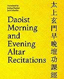 Daoist Morning and Evening Altar Recitations