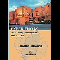 """Experiencias con las """"redes y los ritmos espaciales"""" de Rafael Leoz"""
