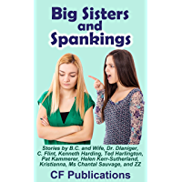Big Sisters and Spankings (English Edition)