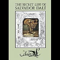 The Secret Life of Salvador Dalí (Dover Fine Art, History of Art) book cover