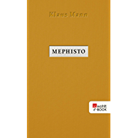 Mephisto: Roman einer Karriere (German Edition)