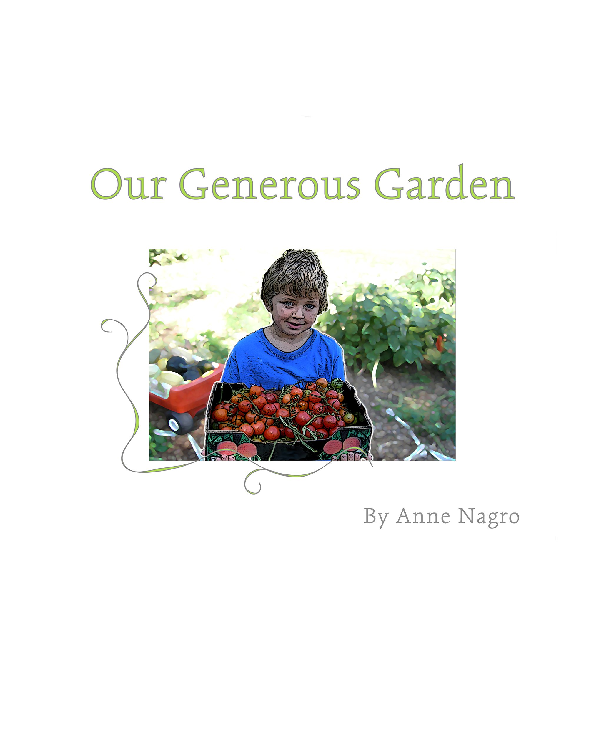 Our Generous Garden (English Edition)